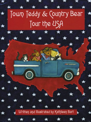 9781932485509: Town Teddy & Country Bear Tour the USA