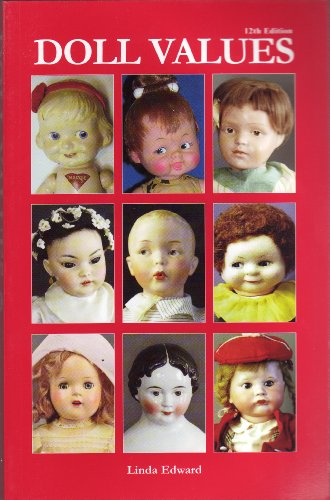 9781932485615: Doll Values (Doll Values Antique to Modern)