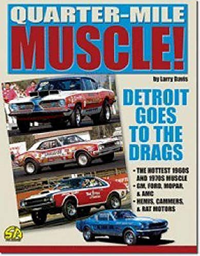 9781932494006: Quarter-Mile Muscle: Detroit Goes to the Drags