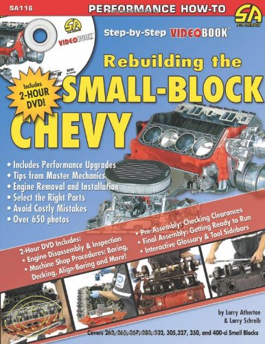 9781932494211: How to Rebuild the Small-Block Chevrolet: Step-by-Step Videobook (S-A Design Video Workbench) (S-A Design Workbench Series)