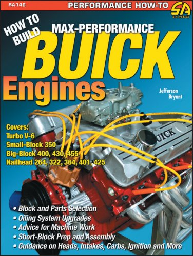 How to Build Max-Performance Buick Engines (S-A Design) (Performance How-To): Jefferson Bryant