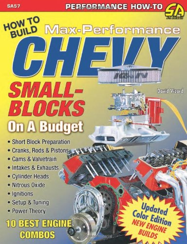 9781932494846: David Vizard's How to Build Max-Performance Chevy Small-Blocks on a Budget (Performance How-To)
