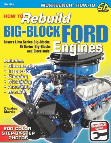 9781932494921: How to Rebuild Big-Block Ford Engines