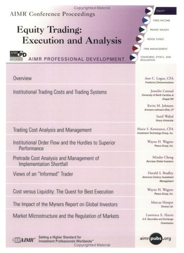 Equity Trading: Execution and Analysis: Jennifer Conrad, Kevin
