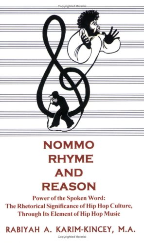9781932496314: NOMMO RHYME & REASON - Power of the Spoken Word: The Rhetorical Significance of Hip Hop Culture, Through Its Element of Hip Hop Music