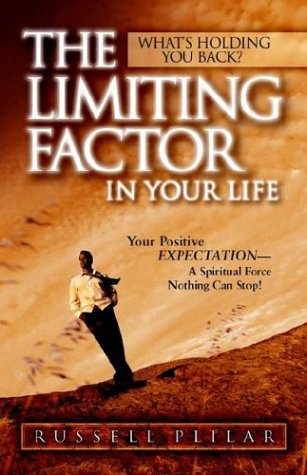 The Limiting Factor in Your Life: Russell Plilar