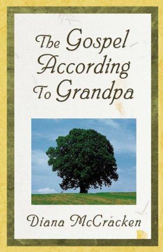 9781932503449: The Gospel According to Grandpa