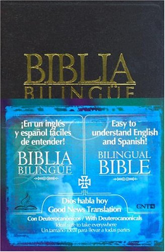 9781932507065: Holy Bible: Dios Habla Hoy and Good News Translation Bilingual Bible With Deuterocanonical Books With Index (Spanish and English Edition)