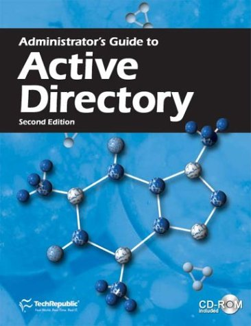 9781932509175: Administrator's Guide to Active Directory, Second Edition