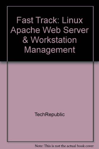 9781932509748: Fast Track: Linux Apache Web Server & Workstation Management