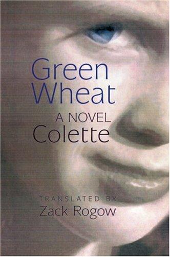 Green Wheat: A Novel: Colette