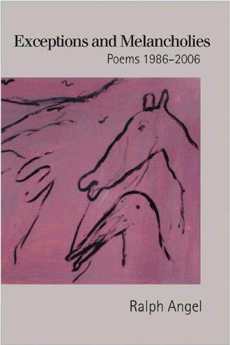 9781932511413: Exceptions and Melancholies: Poems 1986-2006