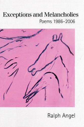 9781932511420: Exceptions and Melancholies: Poems 1986-2006