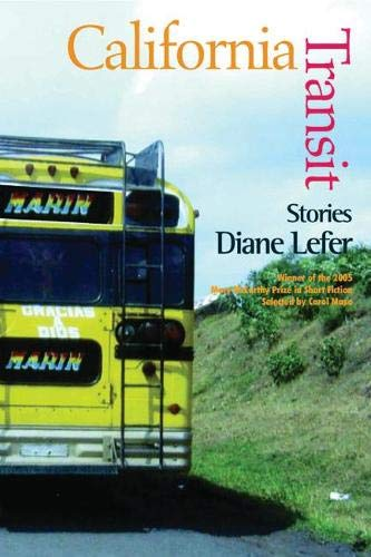 California Transit: Stories (Mary Mccarthy Prize in Short Fiction, selected by Carol Maso): Lefer, ...