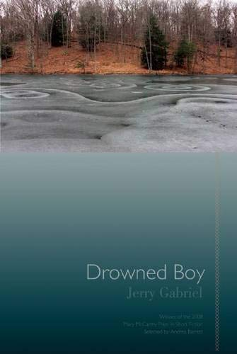 9781932511789: Drowned Boy: Stories (Mary McCarthy Prize in Short Fiction)