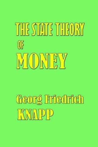9781932512083: The State Theory of Money