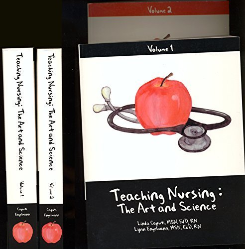Teaching Nursing : The Art and Science: Lynn Engelmann; Linda