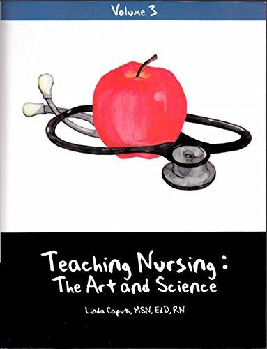 Teaching Nursing: The Art and Science, Vol.: Linda Caputi
