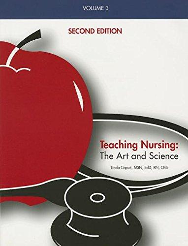 Teaching Nursing, Vol 3: The Art and: Linda Caputi