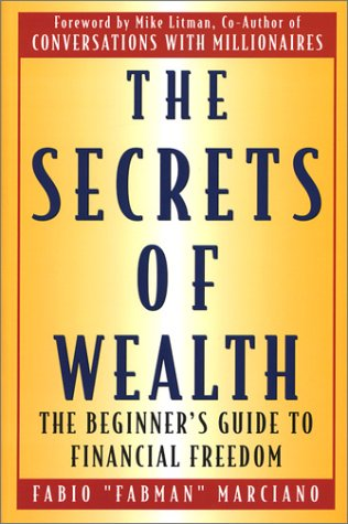 9781932515039: The Secrets of Wealth: The Beginner's Guide to Financial Freedom
