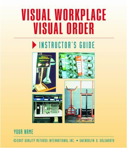 9781932516050: Visual Workplace/Visual Order: Instructor Guide
