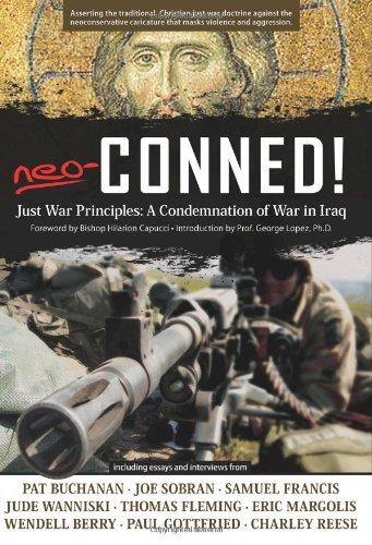 9781932528046: Neo-Conned!: Just War Principles: A Condemnation of War in Iraq