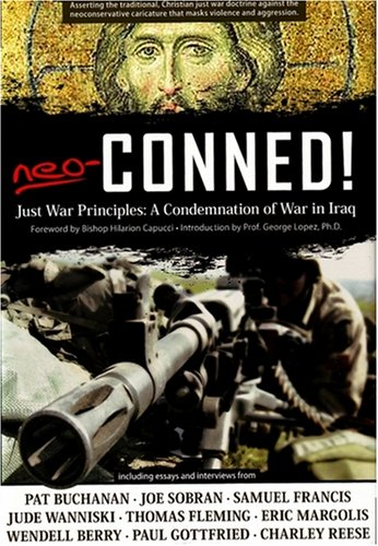 9781932528060: Neo-Conned!: Just War Principles: A Condemnation of War in Iraq