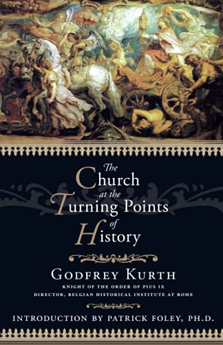 9781932528091: The Church at the Turning Points of History