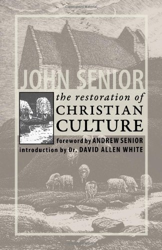9781932528169: The Restoration of Christian Culture