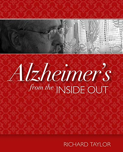 9781932529234: Alzheimer's from the Inside Out