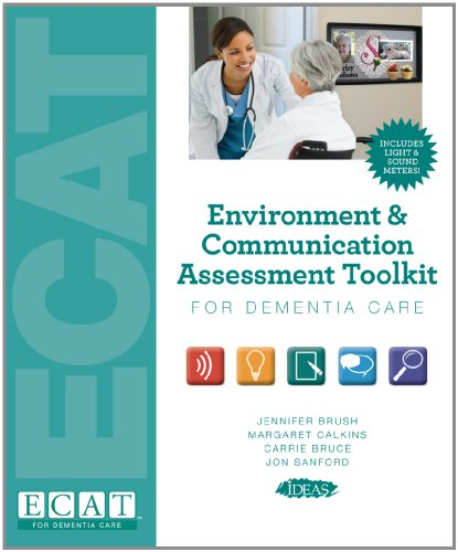 Environment & Communication Assessment Tookit for Dementia Care (Complete) (Hardcover): ...