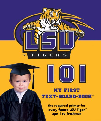 9781932530094: Louisiana State University 101: My First Text-Board-Book