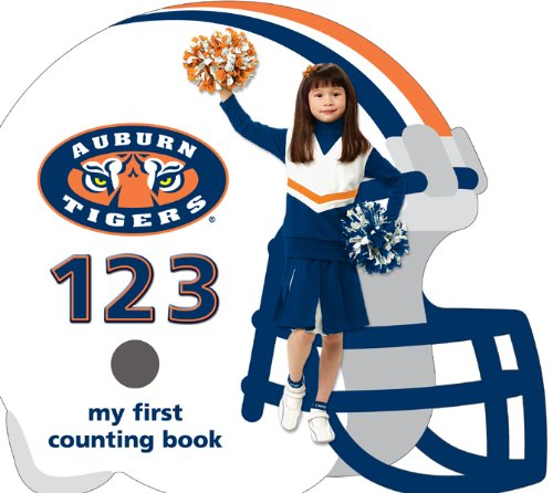 9781932530445: Auburn Tigers 123: My First Counting Book (101 My First Text-board-book)
