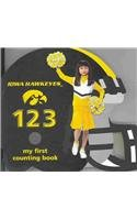 Iowa Hawkeyes 123: My First Counting Book (101 My First Text-Board-Book)