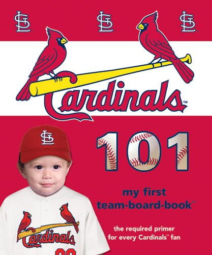 9781932530766: St. Louis Cardinals 101 (My First Team Board-Books)