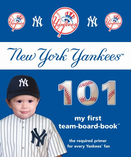 9781932530995: New York Yankees 101 (101 My First Team-Board-Books)