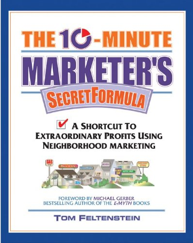9781932531084: The 10 Minute Marketer's Secret Formula