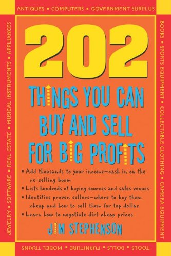 9781932531220: 202 Things You Can Buy and Sell For Big Profits! (202 Things You Can Buy & Sell for Big Profits)