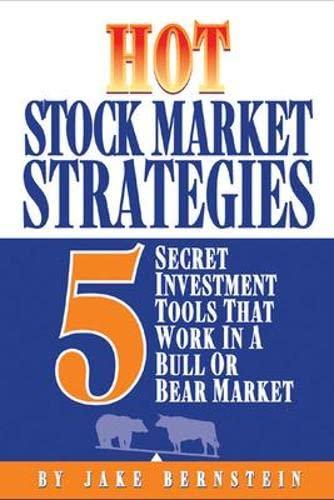 Hot Stock Market Strategies: 5 Secret Investment: Bernstein, Jake