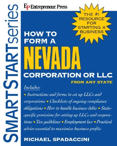 9781932531305: How to Form a Nevada Corporation or LLC From Any State (SmartStart Series)