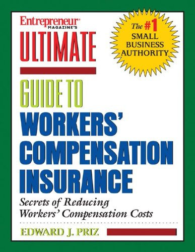 9781932531503: Entrepreneur Magazine's Ultimate Guide to Workers' Compensation Insurance
