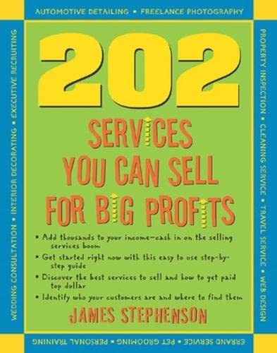 9781932531527: 202 Services You Can Sell For Big Profits