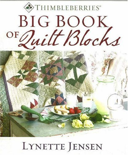 Thimbleberries Big Book of Quilt Blocks (9781932533057) by Jensen, Lynette