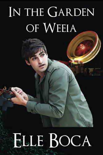 9781932534092: In the Garden of Weeia