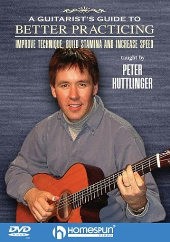 9781932537062: A Guitarist's Guide to Better Practicing : Improve Technique, Build Stamina and Increase Speed
