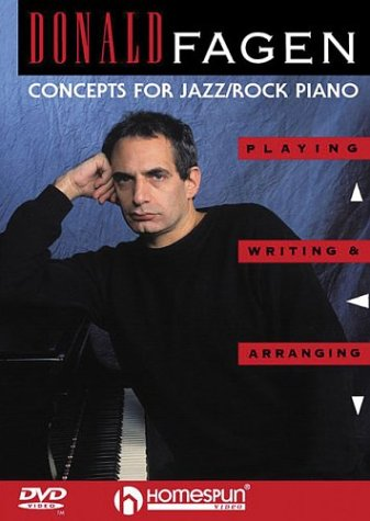 CONCEPTS FOR JAZZ/ROCK PIANO; PLAYING WRITING & ARRANGING (DVD) DONALD FAGEN Format: DVD: ...
