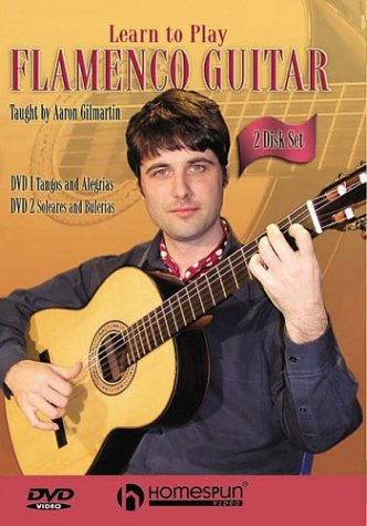 Learn to Play Flamenco Guitar (2 Disk Set): Aaron Gilmartin