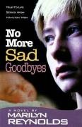 No More Sad Goodbyes (Hamilton High series): Marilyn Reynolds