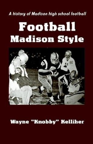 9781932542059: Football Madison Style