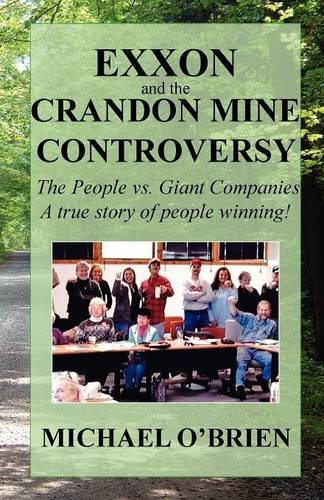 9781932542370: Exxon and the Crandon Mine Controversy